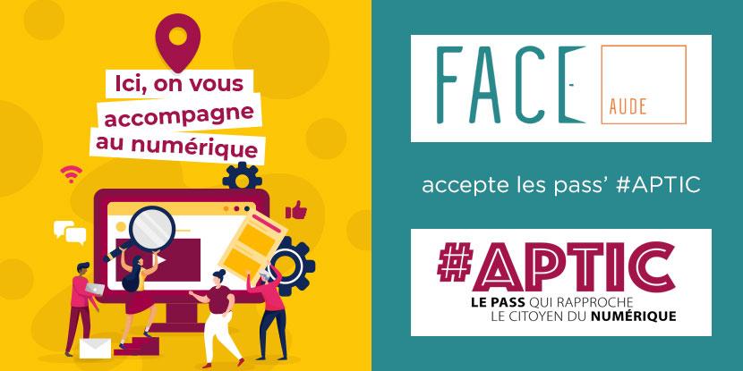 FACE Aude Actions Emploi Pass numériques APTIC